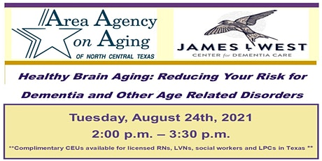 Healthy Brain Aging: Reducing Your Risk for Dementia and Other Disorders tickets
