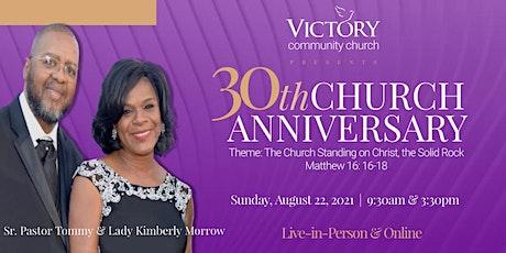 VCC 30th Church Anniversary - 9:30am Service @ Victory Community Church tickets