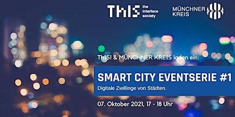 Smart City Serie #1: Digitale Zwillinge von Städten. Tickets