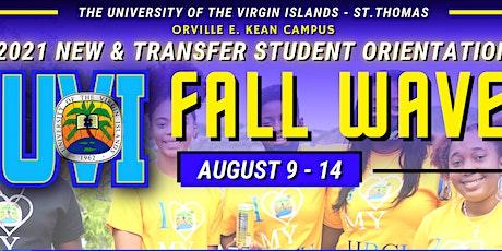 • FALL WAVE • UVI 2021 New & Transfer Student Orientation tickets