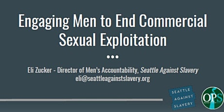 Engaging Men to End Commercial Sexual Exploitation - Virtual tickets