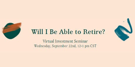 Will I Be Able To Retire? tickets