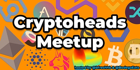 Cryptoheads Meetup (Cryptocurrency & Blockchain) tickets