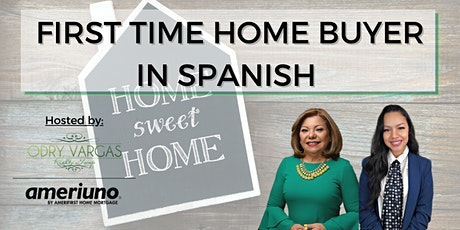 SPANISH - FIRST TIME HOMEBUYER CLASS tickets