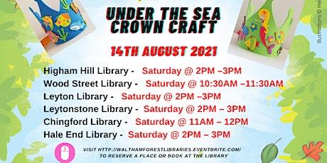 Under the sea crown Craft- WF Summer Reading Challenge Event tickets