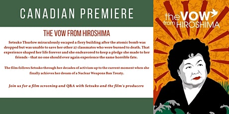 Canadian premiere: The Vow From Hiroshima tickets