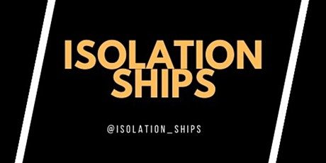 Isolationships - Topical discussions on Life on Lockdown tickets