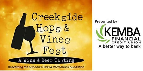 Creekside Hops & Vines  Festival  presented by KEMBA Financial Credit Union tickets