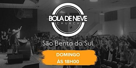 Culto Domingo 25/07/2021 - Bola de Neve São Bento do Sul   18:00h ingressos