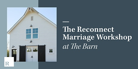 The Reconnect Marriage Workshop - Sep 24th/25th 2021 tickets