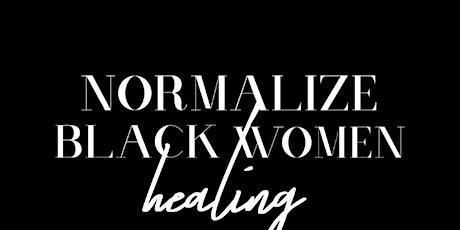 I'm A Black Woman Healing tickets