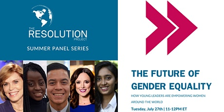 The Future of Gender Equality | Resolution's Summer Panel Series tickets