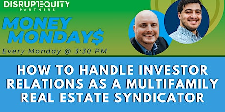 How to Handle Investor Relations as a Multifamily Real Estate Syndicator tickets