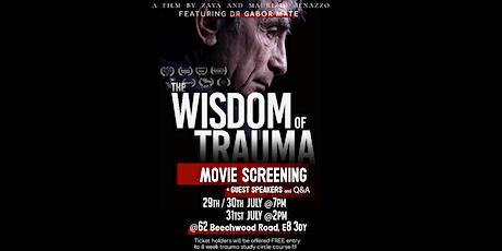 The WISDOM of TRAUMA - movie screening tickets