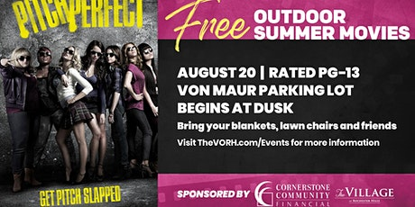 FREE Summer Movies Series at The Village: Pitch Perfect tickets