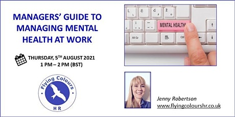 MANAGER'S GUIDE TO MANAGING MENTAL HEALTH AT WORK tickets
