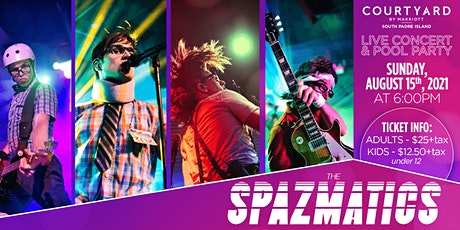 The SPAZMATICS at the Courtyard by Marriott South Padre Island tickets
