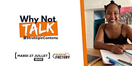 "Why Not Talk ""Stratégie de Contenus"" by Anthonia Soatsara Bedo billets"