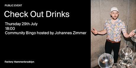 Check Out Drinks - Factory Hammerbrooklyn Tickets