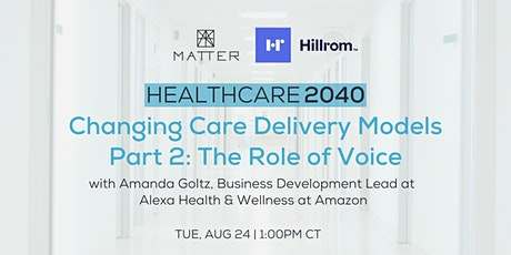 Healthcare 2040: Changing Care Delivery Models - The Role of Voice tickets