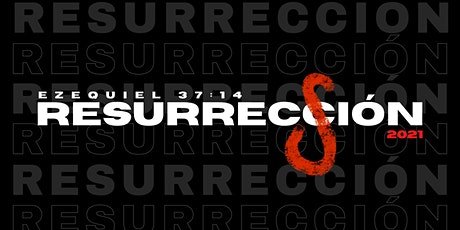 Resurrección 2021 boletos