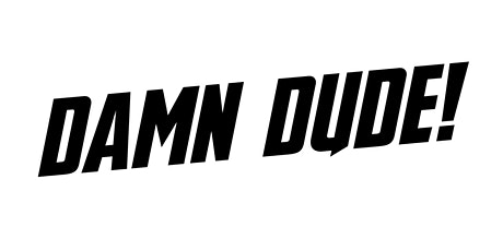 Damn Dude - Jungle Night Tickets