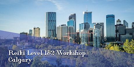 Reiki Training Calgary Level 1 and 2 tickets