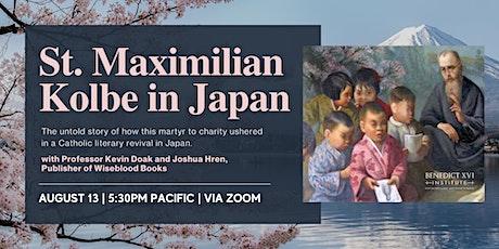 St. Maximilian Kolbe in Japan tickets