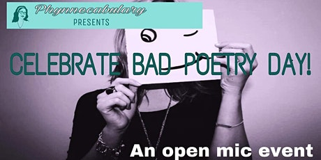 Phynnecabulary Presents: Celebrate Bad Poetry Day! tickets