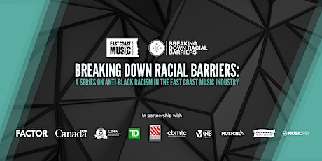 ECMA x BDRB: Breaking Down Racial Barriers in the East Coast Music Industry tickets