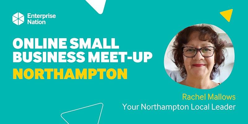 Online small business meet-up: Northampton