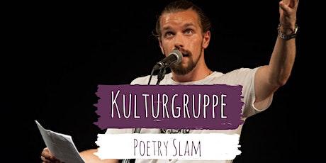 Kulturgruppe: Poetry Slam Tickets