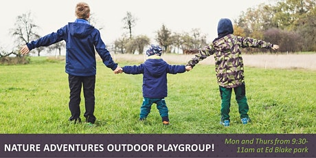 Nature Adventures Outdoor Playgroup - Ed Blake Park tickets