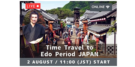 【Virtual Live】Time Travel to the Edo Period of Japan tickets