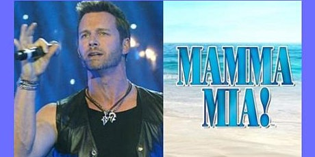 Eric Martsolf Mamma Mia Musical & After Party Meet & Greet  October 22 tickets