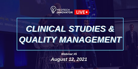 MedTech Innovator LIVE: Clinical Studies and Quality Management tickets