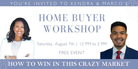 Home Buyer Workshop: How to Win in This Crazy Market tickets