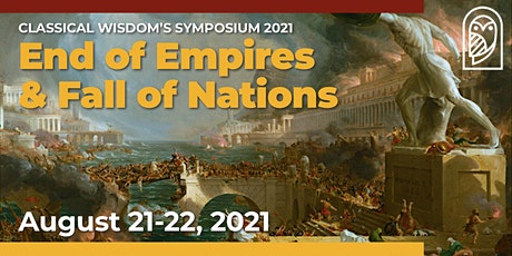 Symposium 2021: The End of Empires and the Fall of Nations tickets