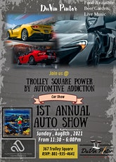 DuVin Pintor & Automotive Addiction & Trolley Square Present Trolley Power tickets