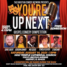 You're Up Next Gospel Comedy Competition tickets