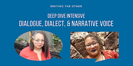 Deep Dive Intensive: Dialogue, Dialect, and Narrative Voice tickets