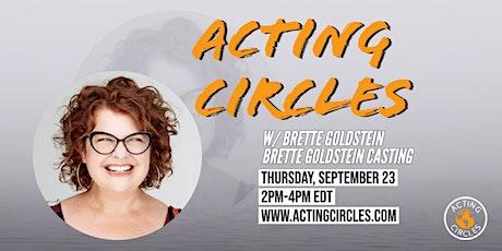 Acting Circles w/ Brette Goldstein from Brette Goldstein Casting ingressos