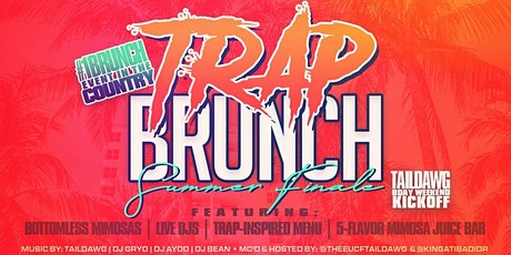 TRAP BRUNCH™: Summer Jam- The FINALE by Smokin' Aces tickets