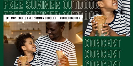 Outdoor Summer Concert  at The Shops at Montebello tickets