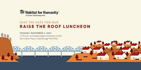 Habitat Chattanooga's 2021 Raise the Roof Luncheon tickets