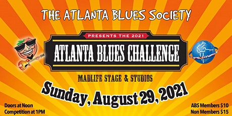 The 2021 Atlanta Blues Challenge — Presented by The Atlanta Blues Society tickets
