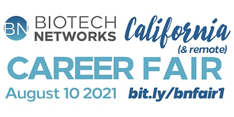 Biotech Networks California and Remote Life Science Career Fair tickets