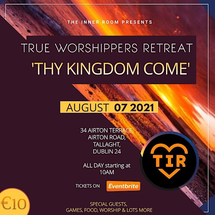 True Worshippers' Retreat: Thy Kingdom Come image