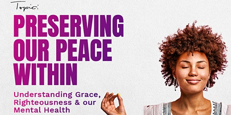 Preserving Our Peace Within tickets