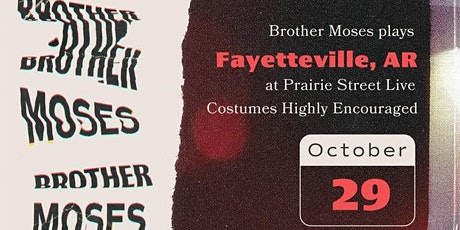 Brother Moses Halloween at Prairie Street Live tickets